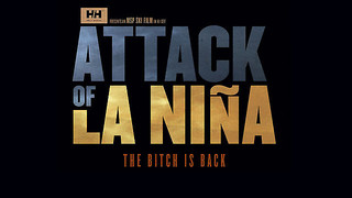 Trailer: Attack of La Niña - 7år sedan