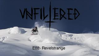 Unfiltered Skiing E02 - Revelstrange - 5år sedan