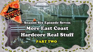 LINE Traveling Circus 6.7 More East Coast Hardcore Real Stuff - Pt. Two