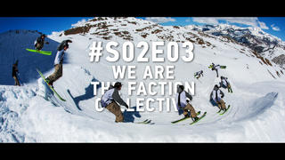 We Are The Faction Collective: #S02E03 - 3år sedan