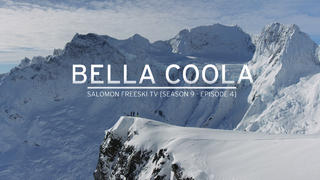Salomon Freeski TV: S09EP4 - Bella Coola - 1år sedan