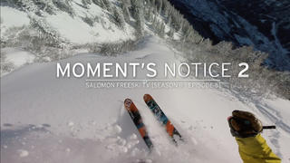 Salomon Freeski TV: S09EP5 - Moments Notice - 1år sedan