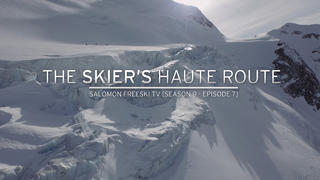 Salomon Freeski TV: S09EP7 - Skiers Haute Route - 2år sedan