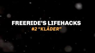 "Freeride's Life Hacks # 2 ""Klä"