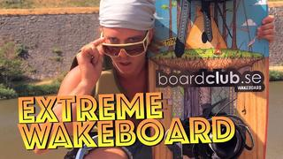 Extreme wakeboard