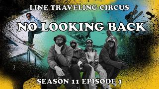 LINE Traveling Circus 11.1 - NO LOOKING BACK - 1d sedan