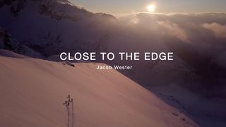 CLOSE TO THE EDGE - Jacob Wester Adventures #11 - 2mån sedan