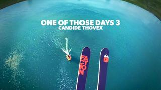 One of those days 3 - Candide Thovex - 2mån sedan