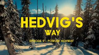 HEDVIG'S WAY // Powder Highway - Episode 09 - 1 vor