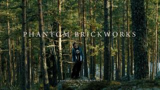 Phantom Brickworks - A portrait starring Hugo Burvall - 2w ago
