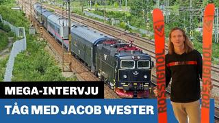 På tåg med Jacob Wester - 5mån sedan