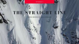THE STRAIGHT LINE - GOING 100 KM/H DOWN A COULOIR - Ep. 7. - 1v sedan