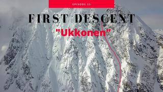First Descent of Ukkonen - A new line in The Lyngen Alps - Ep.11. - 3v sedan