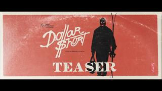 TEASER // Sweet Protection Presents: Dollar Short - 3d sedan