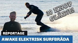 Awake elektriska surfbrädor: No waves? No problem! - 1mån sedan