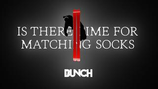 The Bunch - Is There Time For Matching Socks - 4d sedan