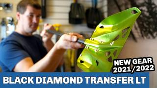 Black Diamond Transfer LT 2022 - SNEAK PEAK - 1month ago
