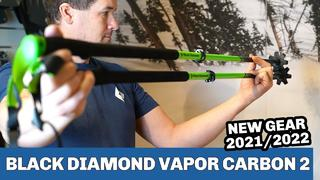Black Diamond Vapor Carbon 2 ski poles 2022 - SNEAK PEAK - 1month ago