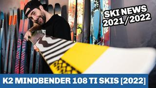 K2 Mindbender 108 Ti Ski 2022 - SNEAK PEAK - 1v sedan